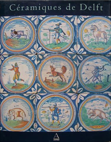 livre Céramique de Delft Hans van Lemmen