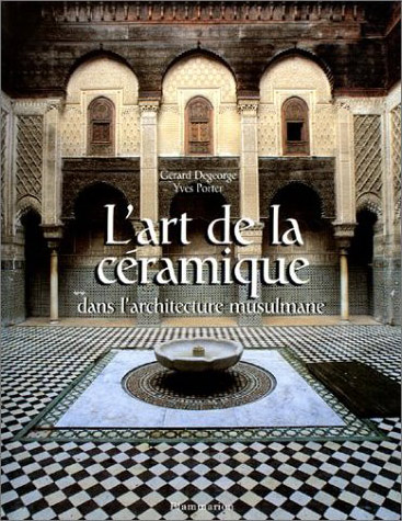 Ceramic in Islamic art book cover Yves Porter